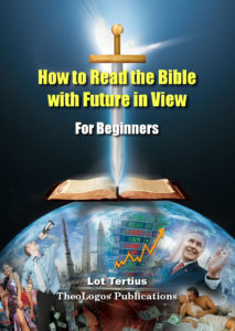 Book8 How to Read the Bible with Future in View: For Beginners