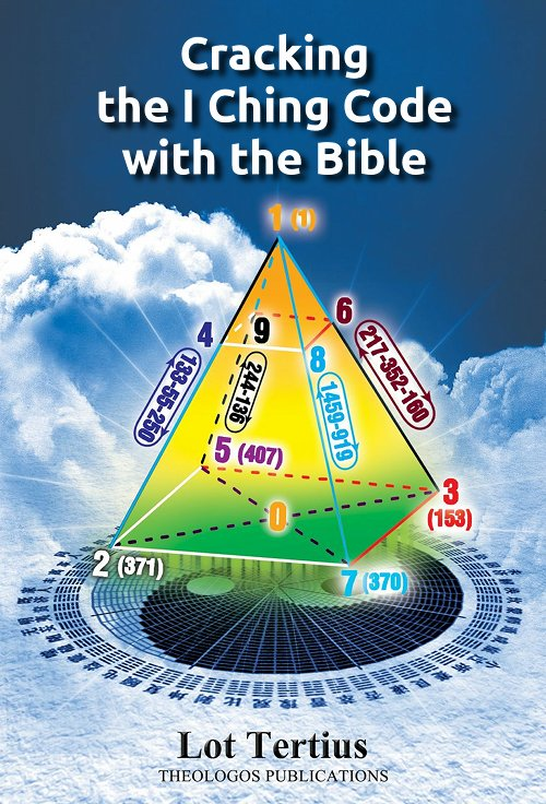 Book7 Cracking the I Ching Code with the Bible