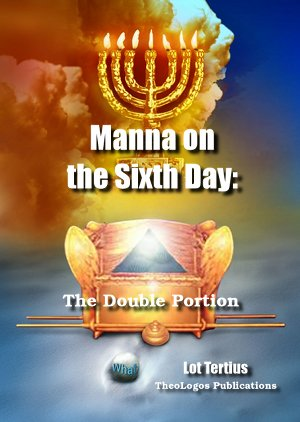 Book9 Manna on the Sixth Day: The Double Portion